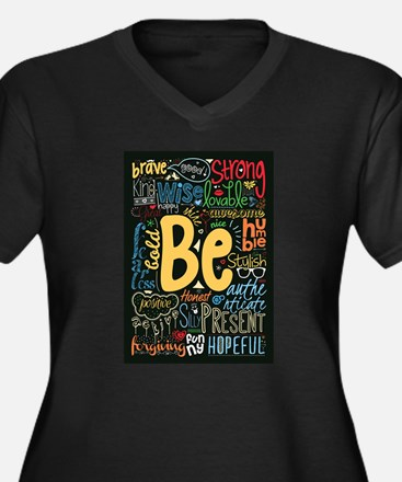 Be Positive, Nice, Brave and man Plus Size T-Shirt