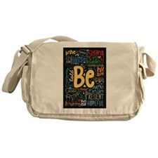 Be Positive, Nice, Brave and many mo Messenger Bag