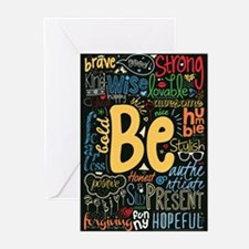 Be Positive, Nice, Brave and many m Greeting Cards