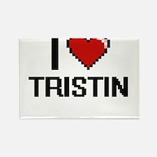 I Love Tristin Magnets