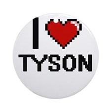 I Love Tyson Ornament (Round)