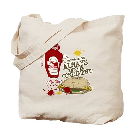 Always Use A Condiment, funny Tote Bag
