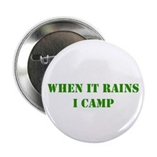 When it rains, I camp Button