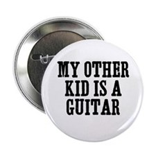 my other kid is a guitar Button