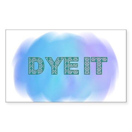 Dye It #3 Rectangle Sticker