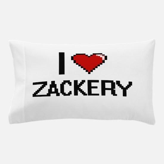 I Love Zackery Pillow Case