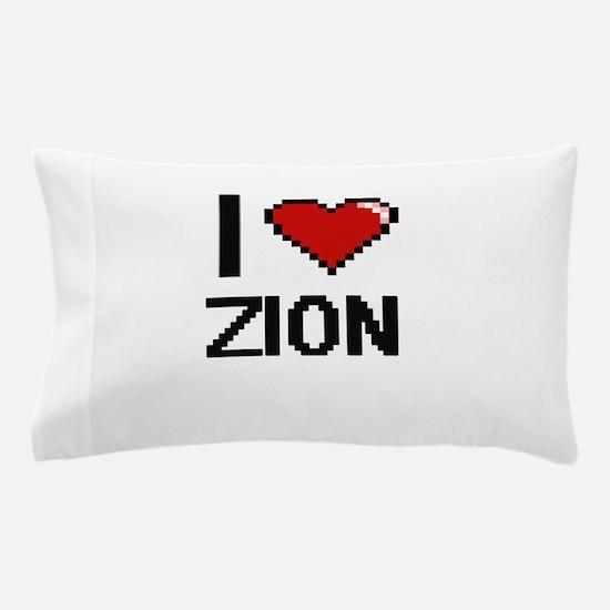 I Love Zion Pillow Case