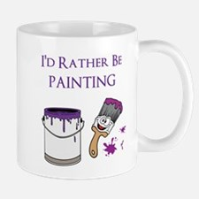 Rather Be Painting Mugs