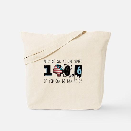 Why Be Bad Tote Bag
