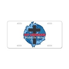 My Lifeguard Walks on Water Aluminum License Plate