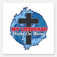 "My Lifeguard Walks on Wa Square Car Magnet 3"" x 3"""