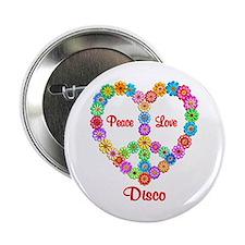 "Disco Peace Love 2.25"" Button"