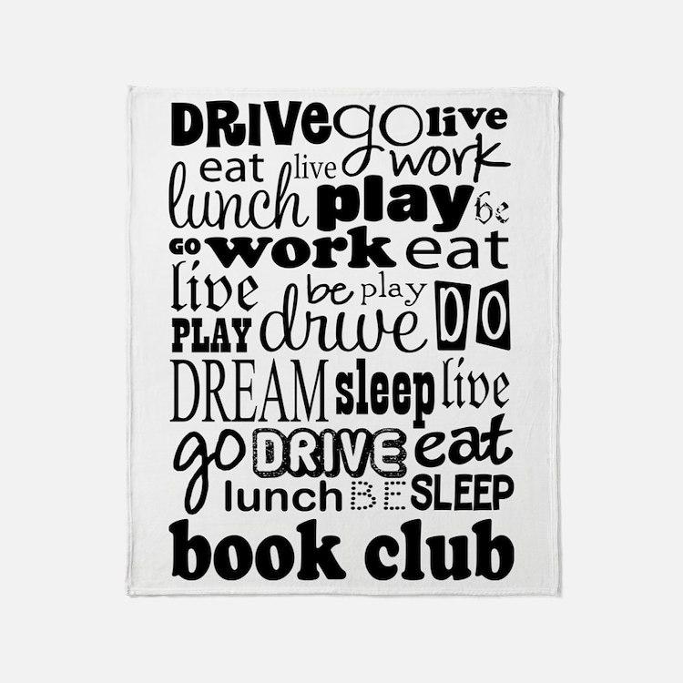 Book Club (Eat Sleep) Throw Blanket