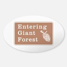 Entering Giant Forest, California Sticker (Oval)