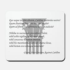 """Quo usque tandem..."" Mousepad"