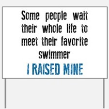 Favorite swimmer Yard Sign