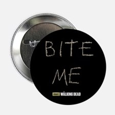 "The Walking Dead Bite Me 2.25"" Button"
