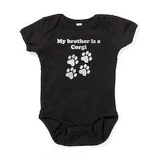 My Brother Is A Corgi Baby Bodysuit