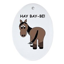 Hay Bay-Be! Horse Oval Ornament
