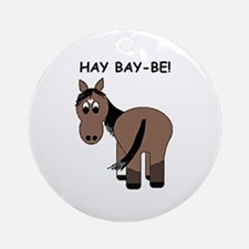 Hay Bay-Be! Horse Ornament (Round)