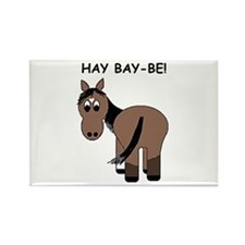 Hay Bay-Be! Horse Rectangle Magnet
