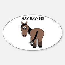 Hay Bay-Be! Horse Oval Decal