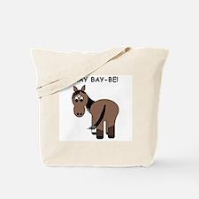 Hay Bay-Be! Horse Tote Bag
