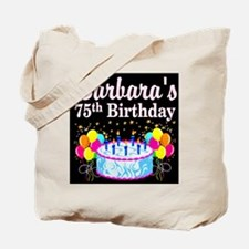 75TH PARTY GIRL Tote Bag