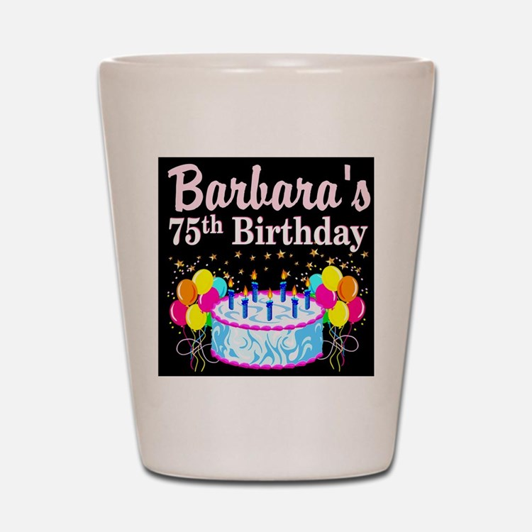75TH PARTY GIRL Shot Glass