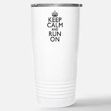 Keep Calm Run On Stainless Steel Travel Mug