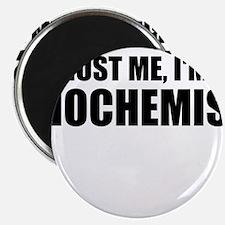 Trust Me, I'm A Biochemist Magnets