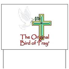 Bird of Pray Yard Sign