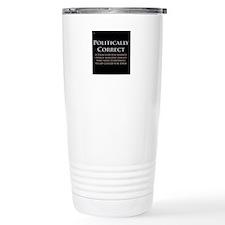 Politically Correct Travel Mug