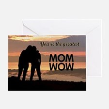 You're the greatest mom wow! Greeting Card