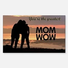You're the greatest mom wow! Sticker (Rectangle)