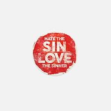 Hate the Sin, Love the Sinner Mini Button