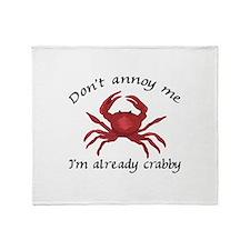 IM ALREADY CRABBY Throw Blanket