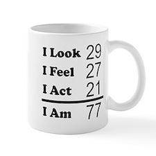 I Am 77 Mugs