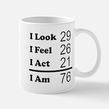I Am 76 Mugs
