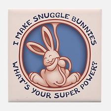 I Make Snuggle Bunnies Tile Coaster