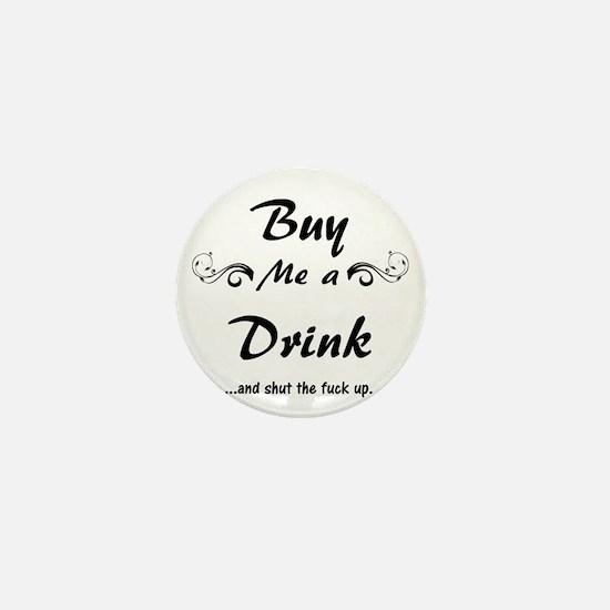 Buy me a Drink... Mini Button