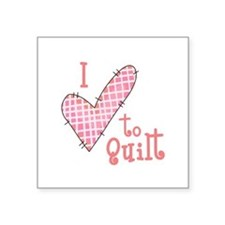 I LOVE TO QUILT Sticker