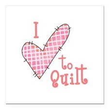 """I LOVE TO QUILT Square Car Magnet 3"""" x 3"""""""