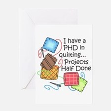 PHD IN QUILTING Greeting Cards
