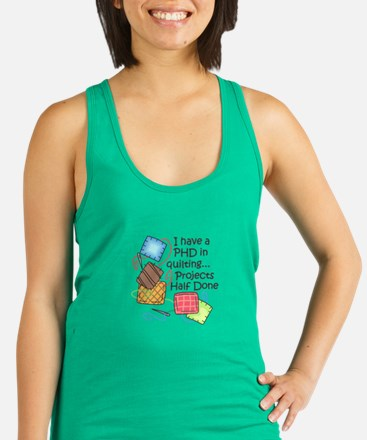 PHD IN QUILTING Racerback Tank Top