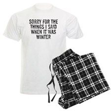 Sorry For The Things I Said W Pajamas