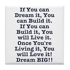 Dream, Build, Live, Love Tile Coaster
