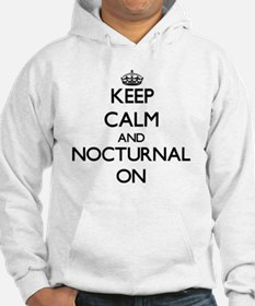 Keep Calm and Nocturnal ON Hoodie