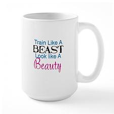 Train Like A Beast Look Like A Beauty Mug