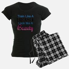 Train Like A Beast Look Like Pajamas